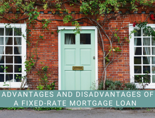 Advantages and Disadvantages of a Fixed-Rate Mortgage Loan