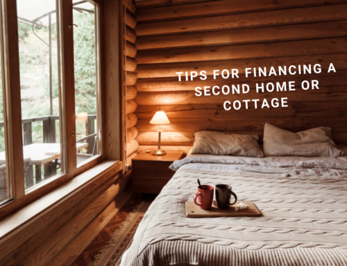 Tips for Financing a Second Home or Cottage