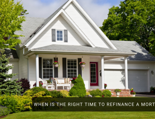 When is The Right Time to Refinance a Mortgage?