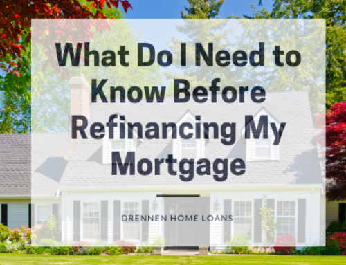 What Do I Need to Know Before Refinancing My Mortgage