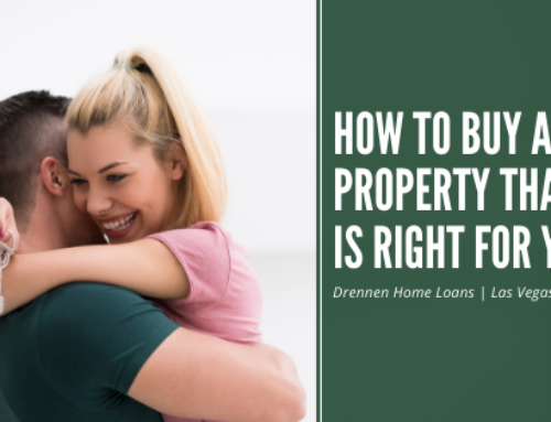 How to Buy a Property that is Right for You