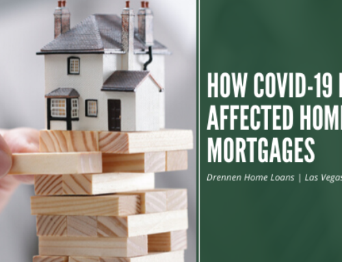 How COVID-19 Has Affected Home Mortgages