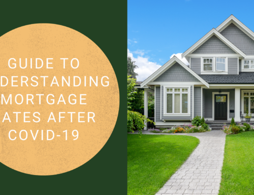 Guide to Understanding Mortgage Rates After COVID-19
