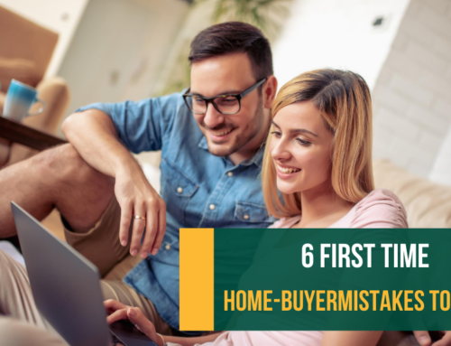 6 First Time Home-Buyer Mistakes to Avoid