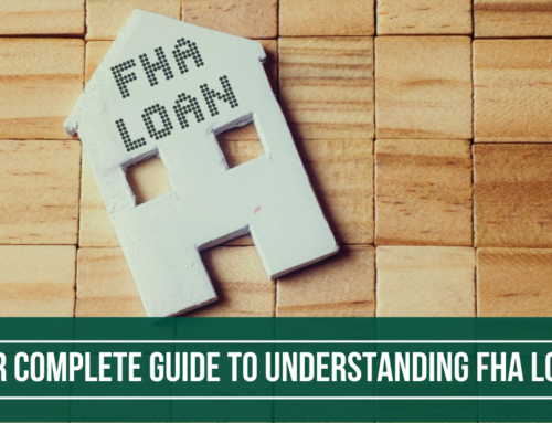 Your Complete Guide to Understanding FHA Loans
