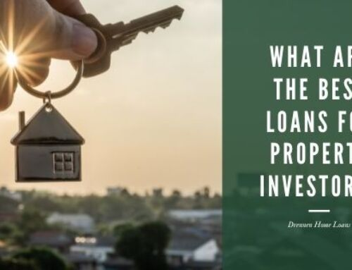 What are the Best Loans for Property Investors?