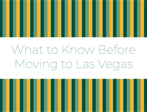 What to Know Before Moving to Las Vegas